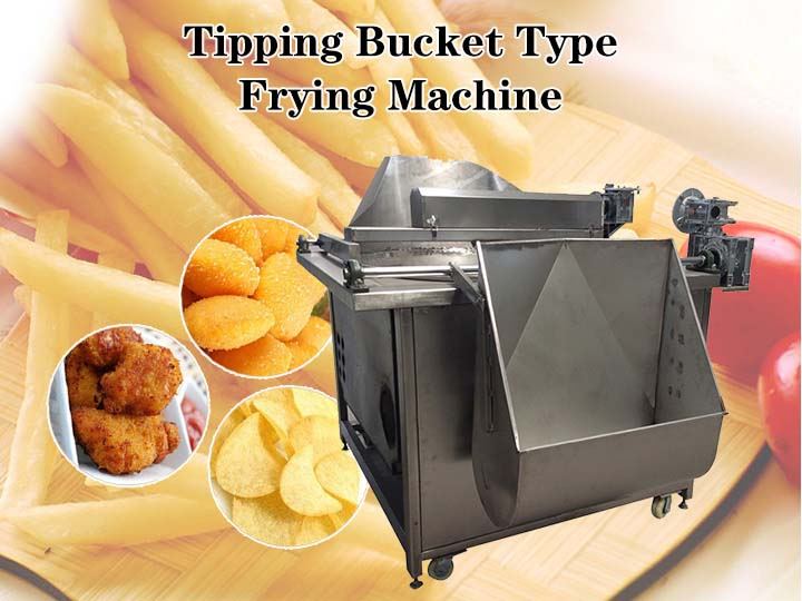 Tipping bucket type frying machine